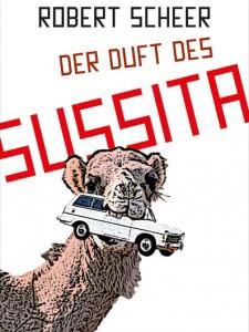 """Buchcover """"Kamel mit Auto im Maul"""" - Der Duft des Sussita"""